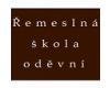 Řemeslná škola oděvní - Odborné učiliště, o.p.s.