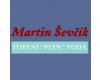 VODA, TOPENÍ, PLYN - Martin Ševčík