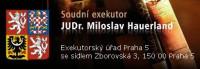 Soudní exekutor JUDr. Miloslav Hauerland