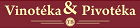 Vinotéka - Pivotéka