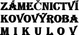 Kovovýroba Mikulov Bedřich Lang