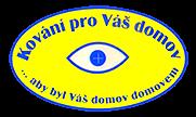 KOVÁNÍ PRO VÁŠ DOMOV – Mgr. Ladislav Miklošín