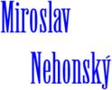 Miroslav Nehonský